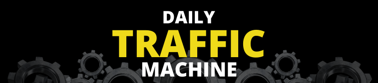 Daily Traffic Machine Support Desk